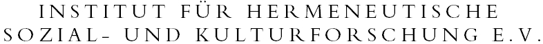 Institute for Hermeneutic Research on Culture and Society, Frankfurt: Objective Hermeneutics in Research, Consulting, Education and Training